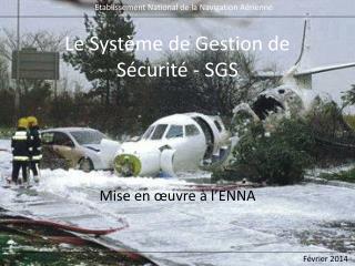 Le Système de Gestion de Sécurité - SGS