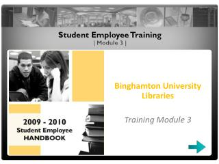 Binghamton University Libraries Training Module 3