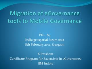 Migration of eGovernance tools to Mobile Governance