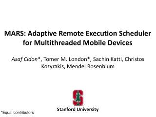 MARS: Adaptive Remote Execution Scheduler for Multithreaded Mobile Devices
