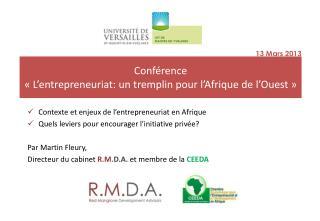 Conférence  «L'entrepreneuriat: un tremplin pour l'Afrique de l'Ouest»
