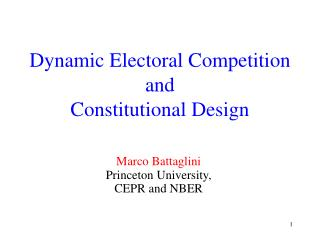Dynamic Electoral Competition and  Constitutional Design