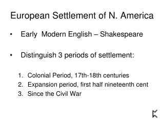 European Settlement of N. America