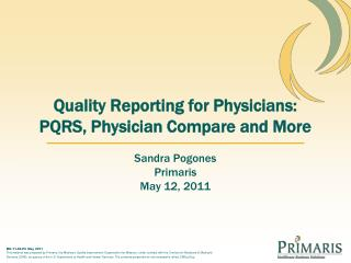 Quality Reporting for Physicians: PQRS, Physician Compare and More
