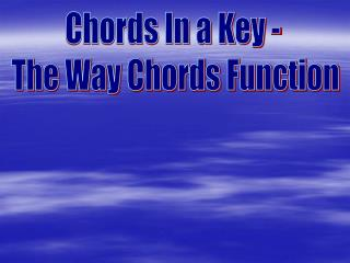 Chords In a Key -  The Way Chords Function