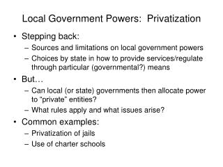 Local Government Powers:  Privatization