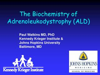 The Biochemistry of Adrenoleukodystrophy (ALD)