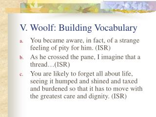 V. Woolf: Building Vocabulary