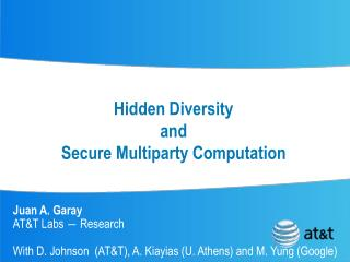 Hidden Diversity and  Secure Multiparty Computation