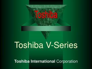 Toshiba V-Series