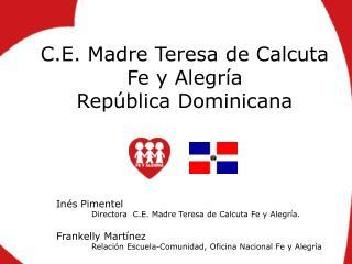 C.E. Madre Teresa de Calcuta Fe y Alegría República Dominicana