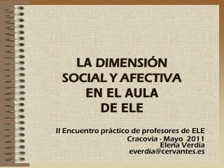 LA  DIMENSIÓN  SOCIAL Y AFECTIVA EN EL AULA  DE ELE