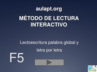 a ulapt MÉTODO DE LECTURA INTERACTIVO
