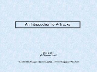 An Introduction to V-Tracks