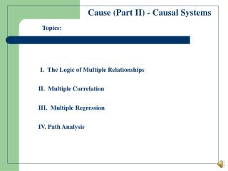 Cause (Part II) - Causal Systems