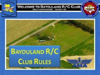 B AYOULAND  R/C C LUB  R ULES