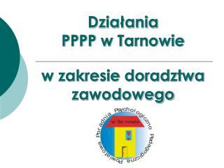 Dzia?ania  PPPP w Tarnowie