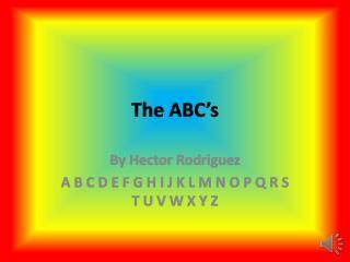 The ABC's