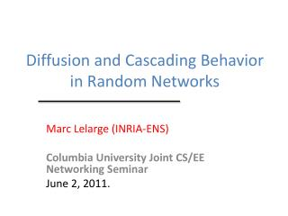 Diffusion and  Cascading  Behavior in  Random  Networks