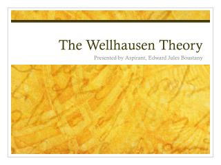 The Wellhausen Theory