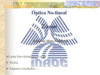 Óptica No-lineal Z-scan