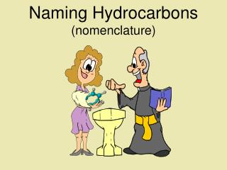 Naming Hydrocarbons (nomenclature)