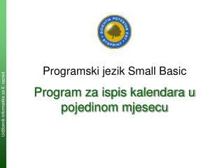 Program za ispis kalendara u pojedinom mjesecu