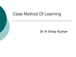 Case Method Of Learning