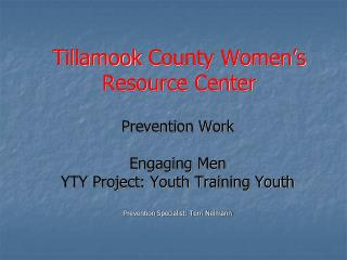 Tillamook  County Women's  Resource Center