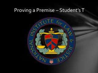 Proving a Premise – Student's T