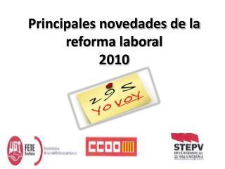 Principales novedades de la reforma laboral 2010