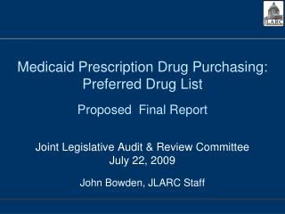 Medicaid Prescription Drug Purchasing: Preferred Drug List Proposed  Final Report