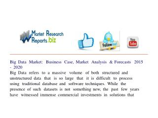 Big Data Market: Business Case, Market Analysis & Forecasts
