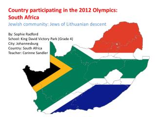 Country participating in the 2012 Olympics: South Africa