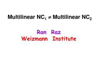 Multilinear NC 1   Multilinear NC 2