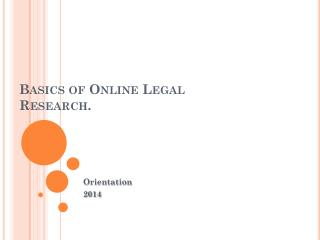 Basics of Online Legal Research.
