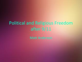 Political and Religious Freedom after 9/11