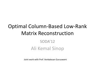 Optimal Column-Based Low-Rank Matrix Reconstruction