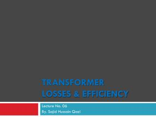 Transformer Losses & Efficiency