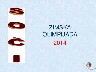 ZIMSKA OLIMPIJADA 2014