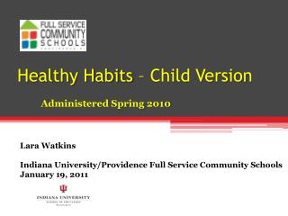 Healthy Habits – Child Version