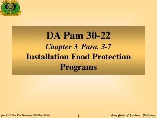 DA Pam 30-22 Chapter 3, Para. 3-7 Installation Food Protection Programs