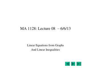 MA 1128: Lecture 08  – 6/6/13