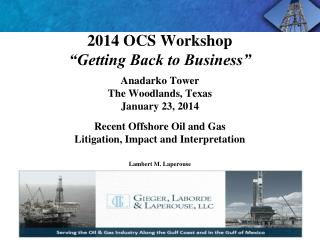 "2014 OCS Workshop ""Getting Back to Business"""