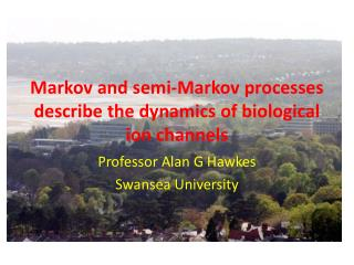 Markov and semi-Markov processes describe the dynamics of biological ion channels