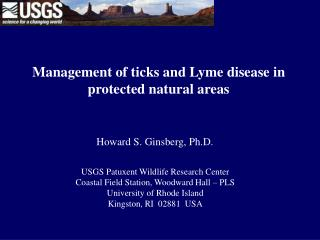 Management of ticks and Lyme disease in protected natural areas