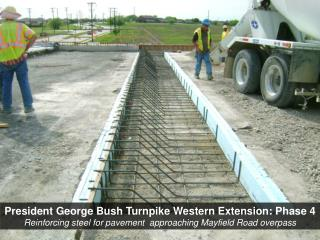 President George Bush  Turnpike  Western  Extension:  Phase 4