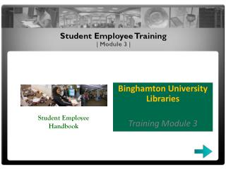 Binghamton University Libraries Training Module 3