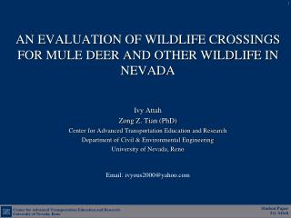 AN EVALUATION OF WILDLIFE CROSSINGS FOR MULE DEER AND OTHER WILDLIFE IN NEVADA