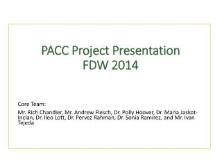 PACC Project Presentation FDW 2014